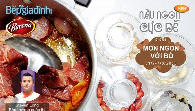 """Nấu ngon cực dễ tuần 8 – Bò ngon """"miễn chê""""!"""